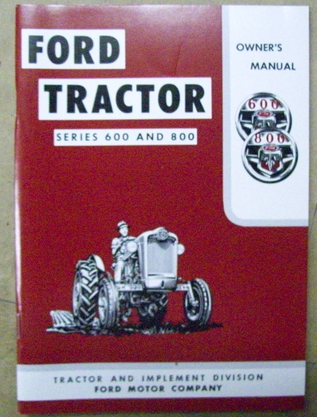 Operator's Manual Ford 600, 800 larger image