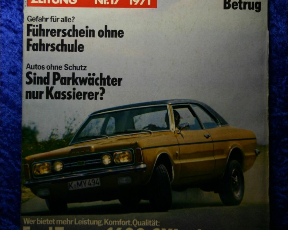 Auto Zeitung 17/71 Ford Taunus 1600 GXL Opel Ascona 19 SR + Poster ...